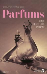 Parfums+une+histoire+intime