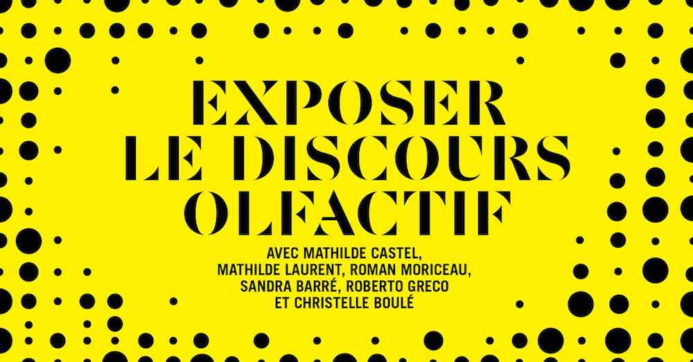 "Table ronde ""Exposer le discours olfactif"""