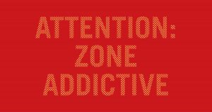 Attention zone addictive, en partenariat avec IFF - A close up of text on a black background - Logo