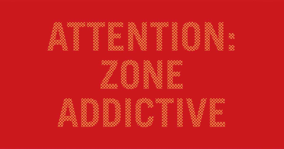 Attention zone addictive, en partenariat avec IFF