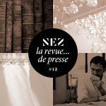 Nez, la revue de presse 12