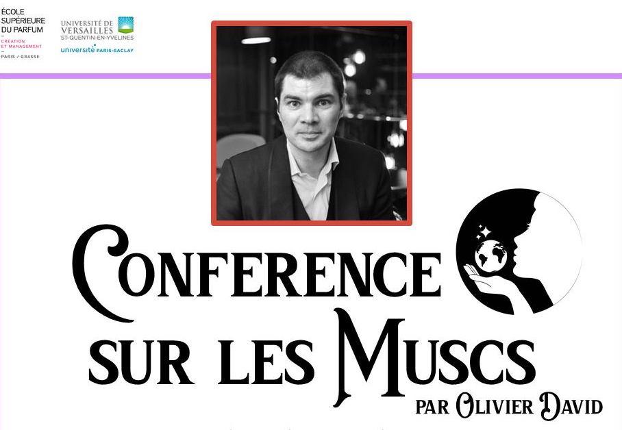 Conférence sur les muscs par Olivier David