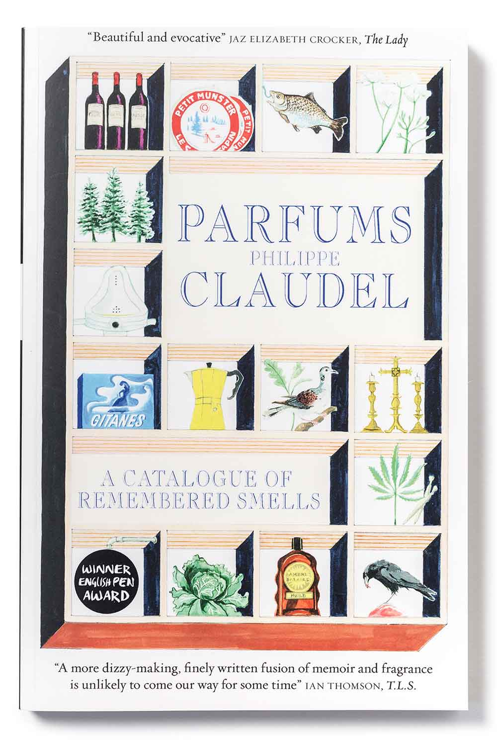Parfums: A Catalogue of Remembered Smells – Philippe Claudel