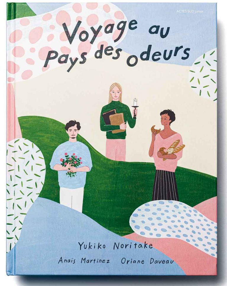 Voyage au pays des odeurs - Yukiko Moritake